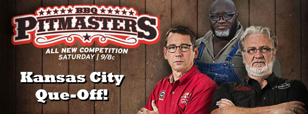 BBQ Pitmasters Kansas City Que-Off