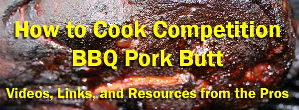 How To Cook Competition BBQ Pork Butt