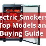 Best Electric Smokers Buying Guide – Reviews and Videos